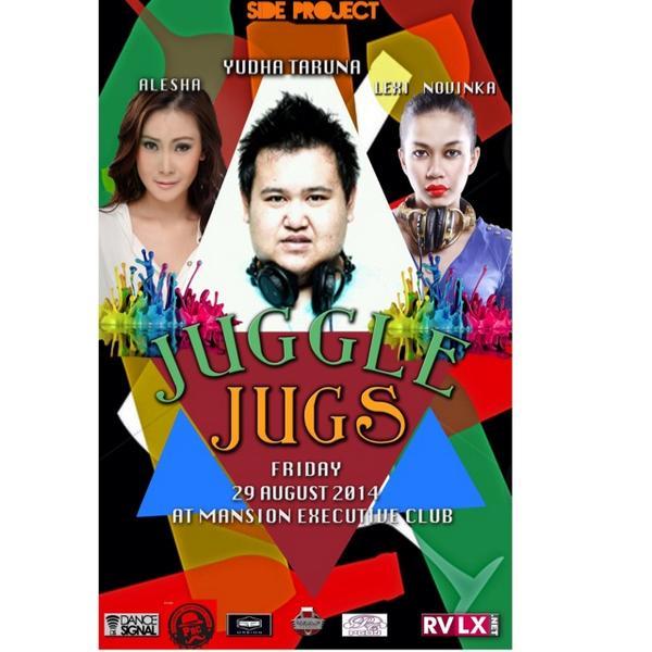 eventplg-palembang_edm-today-august-29-2014-juggle-jugs-at-mansion-executive-club-httpt-cojrh3koki9v