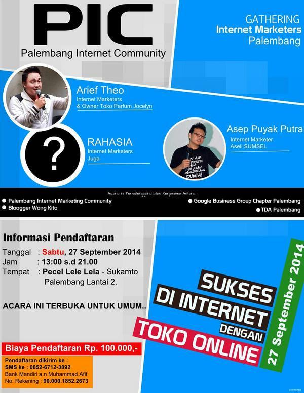eventplg-pic-present-gathering-internet-marketeers-palembang-27-sept-2014-segera-daftar-afifmu-085267123892-httpt-co2coj68hbe4