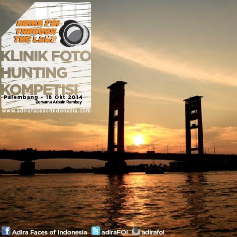 eventplg-adirafoi-adira-foi-through-the-lens-travel-photography-18-okt-2014-dimulai-di-palembang-httpt-co8sg7mpv6vi