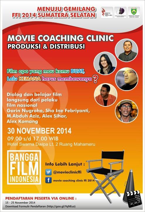 aboutpalembang-hari-ini-terakhir-pendaftaran-movie-coaching-clinic-road-to-ffi-2014-caranya-cek-favorit-bro-httpt-cosrg8pcwckg