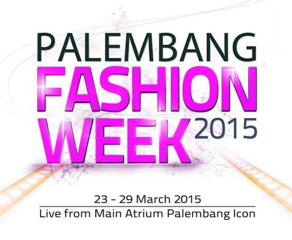 eventplg-palembang-fashion-week-2015-25-29-march-2015-live-from-main-atrium-palembangicon-httpt-cojkpcs4p8tt