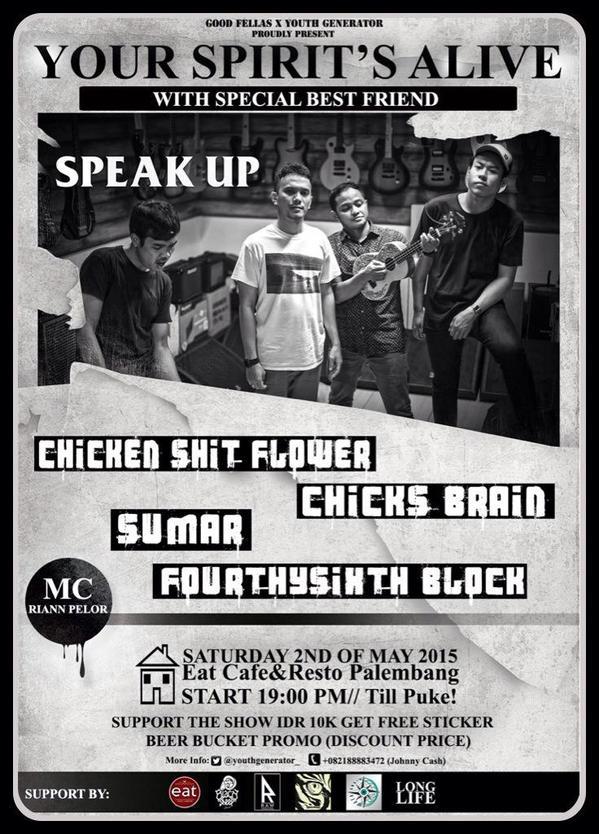eventplg-your-spirits-alive-w-speak-up-jkt-csf-chicks-brain-sumar-fourtysixth-block-at-eatcafe-2-mei-2015-httpt-cop2uv3gvdcb