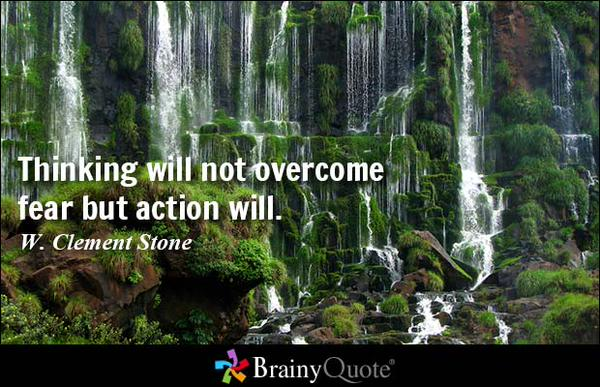 thinking-will-not-overcome-fear-but-action-will-w-clement-stone-httpt-co0z02dso9gx-semangatpagiplg