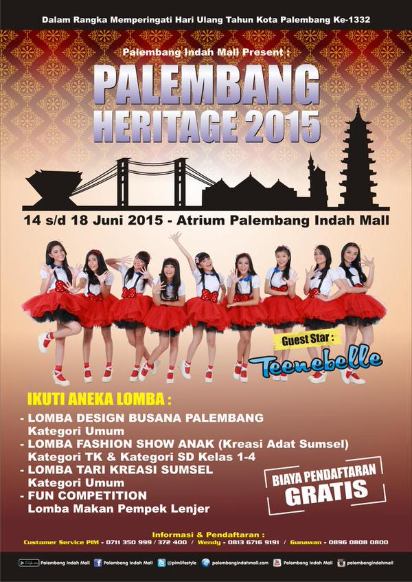 eventplg-palembang-heritage-14-18-june-guest-star-perform-by-teenebelle_id-on-14-june-2015-info-pimlifestyle-httpt-cojsgvmznrug