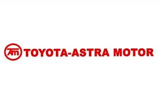 Lowongan Kerja Terbaru PT Toyota Astra Motor Mei 2018